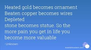 gold becomes ornament beaten copper becomes wires depleted