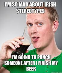 So Mad Meme - i m so mad about irish stereotypes i m going to punch someone