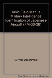 buy wwii basic field manual military intelligence identification