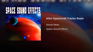 alien spacecraft tractor beam youtube