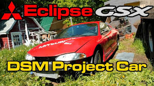 mitsubishi eclipse gsx mitsubishi eclipse gsx project car 4g63 turbo awd 2g dsm youtube