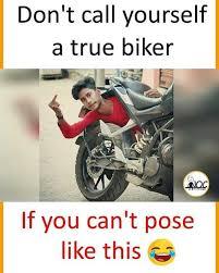 Biker Meme - dopl3r com memes dont call yourself a true biker if you cant