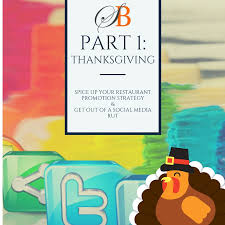 part 1 thanksgiving spice up your restaurant promotion strategy