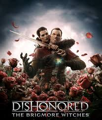 the brigmore witches dishonored wiki fandom powered by wikia