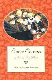 eight cousins eight cousins 1 by louisa may alcott
