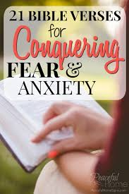 quote from the bible about hard work 21 bible verses for conquering fear and anxiety peaceful home