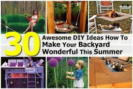 30 awesome diy ideas how to make your backyard wonderful this summer