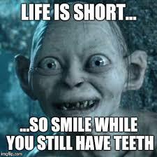 Life Is Short Meme - gollum meme imgflip