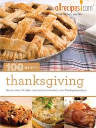 thanksgiving 100 best recipes from allrecipes ebook by