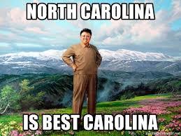 North Carolina Meme - north carolina is best carolina north korea is the best korea