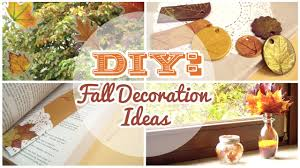 Home Made Fall Decorations Diy 4 Easy Fall Decorations Youtube