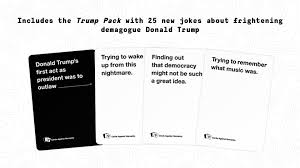 cards against humanity expansion cards against humanity made donald cards and a whole
