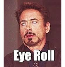 Rolls Eyes Meme - rdj eye roll meme eye best of the funny meme
