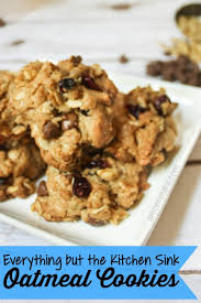 Everything But The Kitchen Sink Oatmeal Cookies A Moms Take - Everything and the kitchen sink