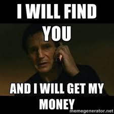 Get Money Meme - you owe me money home facebook