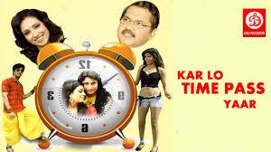 film comedy on youtube kar lo time pass yaar 2017 full hindi movie comedy movies