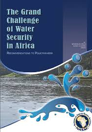 Challenge Of Water Iap The Grand Challenge Of Water Security In Africa