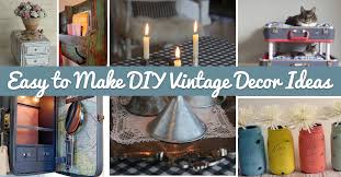 Easy Diy Home Decor Ideas 25 Easy To Make Diy Vintage Decor Ideas U2013 Cute Diy Projects