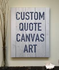 custom quote canvas art printed wood pallet art u2013 rustica home