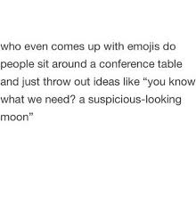 Table Throw Meme - who even comes up with emojis do people sit around a conference