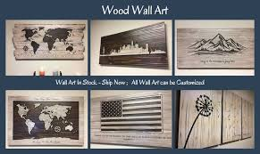 Custom Signs For Home Decor Wooden Maps Wood Wall Art Home Wall Decor Gifts Custom Signs