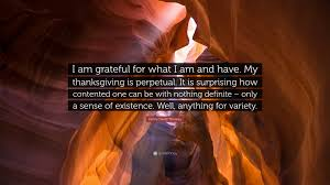 henry david thoreau quote i am grateful for what i am and
