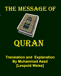 muhammad asad the message of the quran books articles the message of quran by muhammad asad