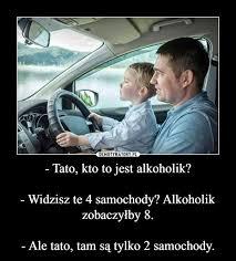 Tato Meme - tato kto to jest alkoholik widzisz te 4 samochody alkoholik