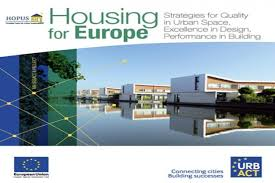 housing for europe strategies for quality in urban space