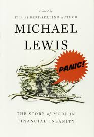 panic the story of modern financial insanity michael lewis