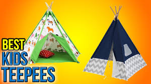 8 best kids teepees 2016 youtube