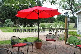 Patio Umbrella Stand by Thinking About Home Making It New Ultra Sturdy Umbrella Stand