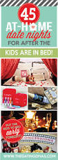 45 at home date night ideas for after the kids are in bed 45 at home date nights for after the kids are in bed
