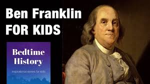 biography facts about benjamin franklin history of benjamin franklin for kids youtube