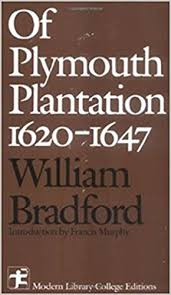 history of plymouth plantation by william bradford of plymouth plantation 1620 1647 9780075542810