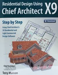 residential design using chief architect x9 terry munson