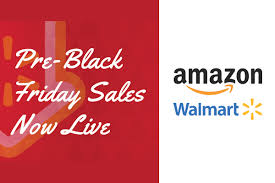 amazon black friday sales ad pre black friday online sales now live walmart amazon u0026 more