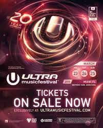 onsale tickets for ultra music festival u0027s 20th anniversary on sale now
