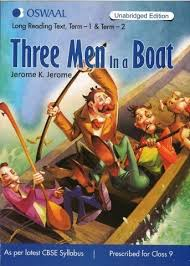 three men in a boat term 1 u0026 2 summary in english for class 9