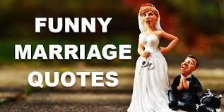 Marriage Caption Funny Marriage Quotes Wedding Humor Quotes