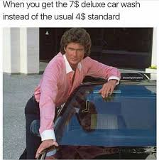 You Get A Car Meme - dopl3r com memes when you get the 7 deluxe car wash instead of