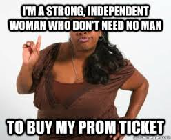 Independent Woman Meme - independent woman memes quickmeme