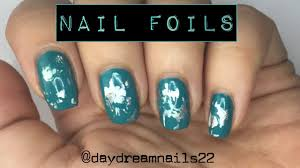 how to create nail art using nail foils and no glue daydream