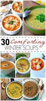 Comfort Food Soup Recipes 30 Comforting Winter Soup Recipes