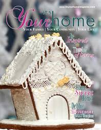 Home Design Digital Magazine Digital Magazine Archives U2013 It U0027s Your Home Magazine