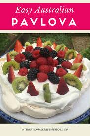 easy australian pavlova dessert international desserts blog