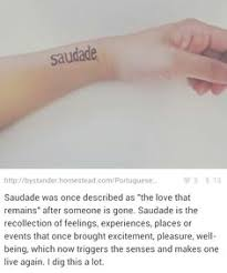 Saudade Tattoo Ideas The Love That Remains Tattoos Tattoo Saudade Tattoos Tattoo