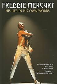 freddie mercury biography book pdf freddie mercury his life in his own words by greg brooks