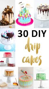 30 delicious dripping cake ideas oozing with icing u2022 cool crafts
