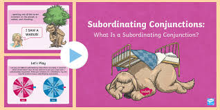 subordinating conjunctions ks2 what is a subordinating